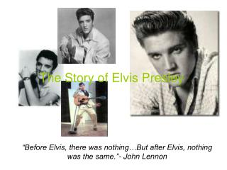 The Story of Elvis Presley