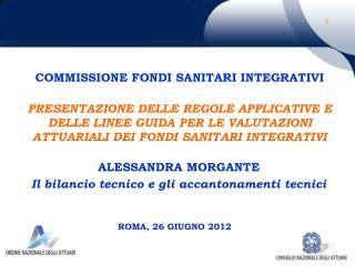 ROMA, 26 GIUGNO 2012