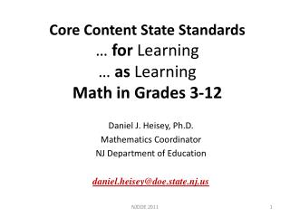 Core Content State Standards …  for  Learning …  as  Learning Math in Grades 3-12