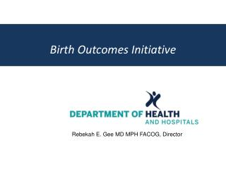 Birth Outcomes Initiative
