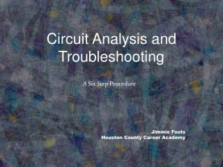 Circuit Analysis and Troubleshooting