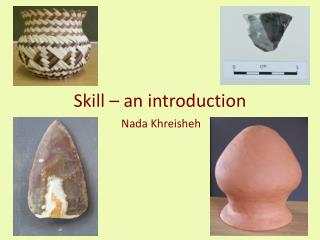 Skill – an introduction