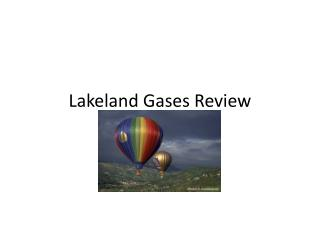 Lakeland Gases Review