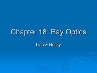 Chapter 18: Ray Optics