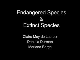 Endangered Species & Extinct Species