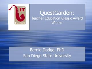 QuestGarden: Teacher Education Classic Award Winner
