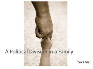 A Political Division in a Family