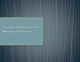 Tiempo y Espacio en la Narraci�n Literaria