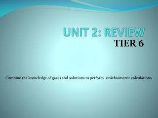 UNIT 2: REVIEW