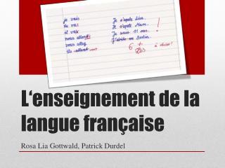 L'enseignement de la langue française