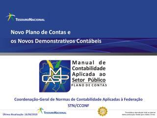 Novo Plano de Contas e  os Novos Demonstrativos Contábeis