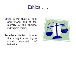 Ethics . . .