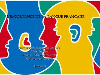 Journée européenne  des  langues 26  Septembre Auteurs:  Oica Andra  Maria Nohai Claudiu Teodor