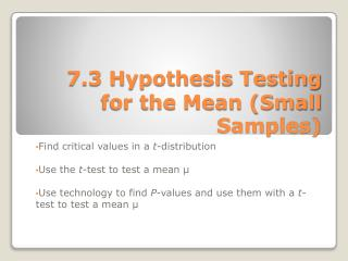 7.3 Hypothesis Testing for the Mean (Small Samples)