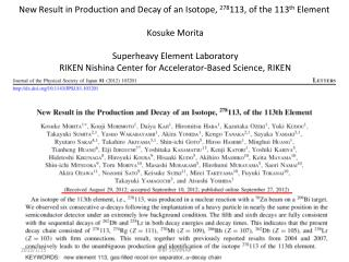 New Result in Production and Decay of an Isotope,  278 113, of the 113 th  Element  Kosuke Morita