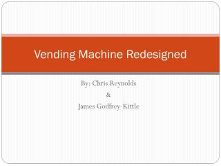 Vending Machine Redesigned