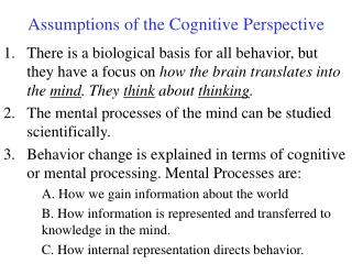 Assumptions of the Cognitive Perspective