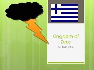 Kingdom of  Z eus