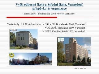 Vyšší odborná škola a Střední škola,  Varnsdorf,  příspěvková  organizace