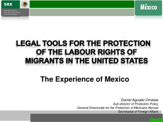 LEGAL TOOLS FOR  THE PROTECTION OF THE LABOUR RIGHTS OF MIGRANTS  IN THE UNITED STATES