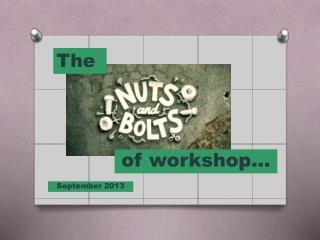 of workshop…