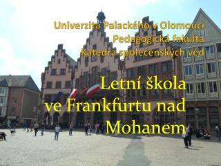Univerzita Palackého v Olomouci Pedagogická fakulta Katedra společenských věd