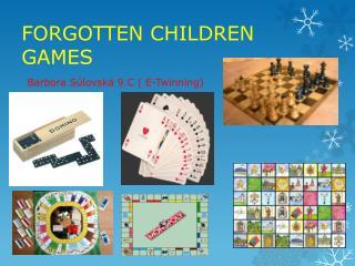 FORGOTTEN CHILDREN GAMES