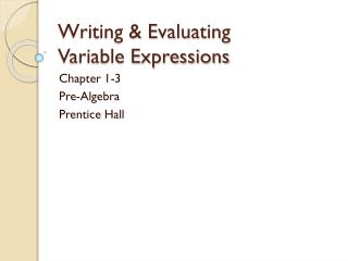 Writing & Evaluating Variable Expressions