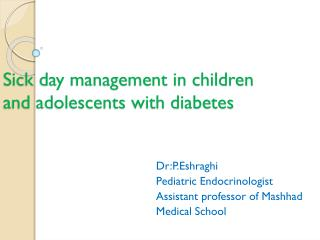 Sick day management in children  and adolescents  with diabetes