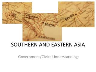 SOUTHERN AND EASTERN ASIA