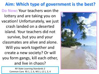 Aim: Which type of government is the best?