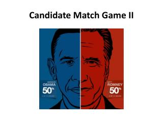 Candidate Match Game II