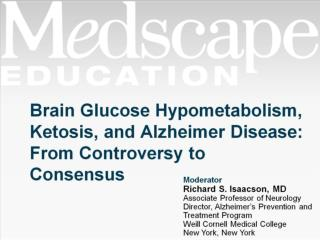 Brain Glucose Hypometabolism, Ketosis, and Alzheimer Disease: From Controversy to Consensus