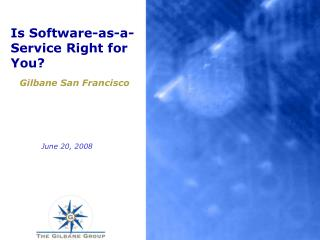 Is Software-as-a-Service Right for You
