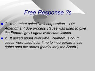 Free Response ?s