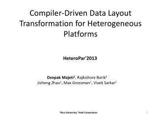 Compiler-Driven Data Layout Transformation for Heterogeneous Platforms