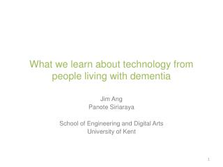 What we learn about technology from people living with dementia