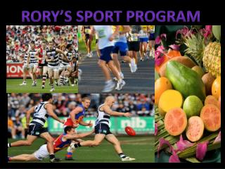 RORY'S SPORT PROGRAM