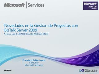 Novedades en la Gestión de Proyectos con BizTalk Server 2009