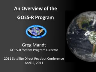An Overview of the GOES-R Program