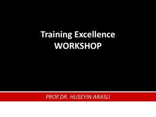 Training Excellence  WORKSHOP