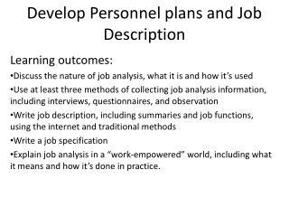 Develop Personnel plans and Job Description