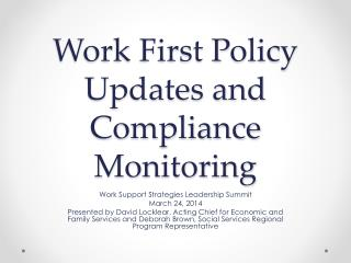 Work First Policy Updates and  Compliance Monitoring