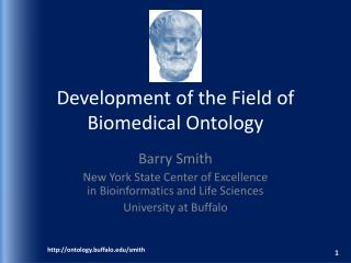 Development of the Field of Biomedical Ontology