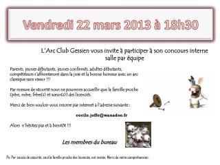 Vendredi  22 mars 2013  à 18h30