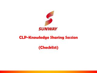 CLP-Knowledge Sharing Session  (Checklist)