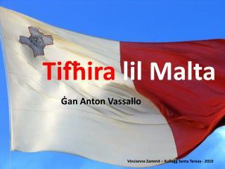 Tif?ira  lil Malta