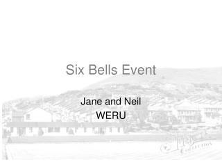 Six Bells Event