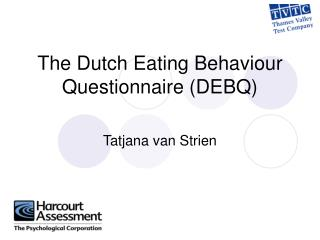 The Dutch Eating Behaviour Questionnaire DEBQ