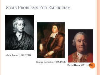 Some Problems  For Empiricism